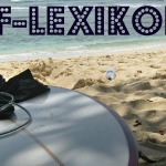 Surf-Lexikon – Swell, Sets und Wipe-Outs