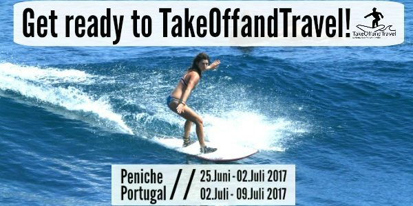 TakeOffandSurf-Wochen in Portugal, Peniche!